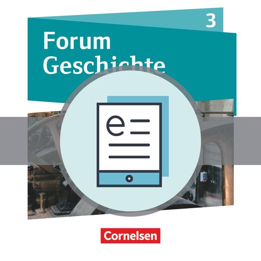 Forum Geschichte - Neue Ausgabe - Von der Französischen Revolution bis zum Ersten Weltkrieg - Schülerbuch als E-Book - Band 3