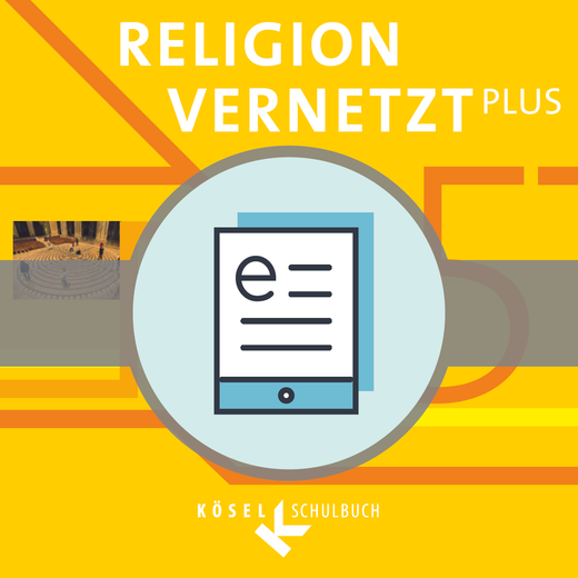 Religion vernetzt Plus - Schülerbuch als E-Book - 5. Jahrgangsstufe