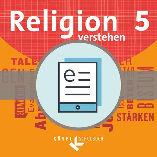 Religion verstehen - Schülerbuch als E-Book - 5. Jahrgangsstufe