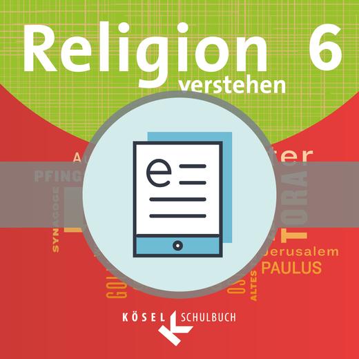 Religion verstehen - Schülerbuch als E-Book - 6. Jahrgangsstufe