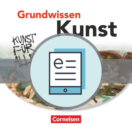 Grundwissen Kunst - Schülerbuch als E-Book