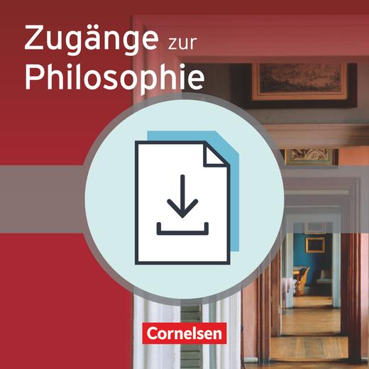 Zugänge zur Philosophie - Handreichungen für den Unterricht als Download - Einführungsphase