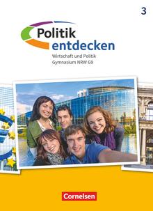 Politik entdecken - Schülerbuch - Band 3