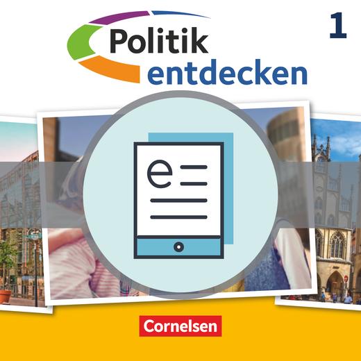 Politik entdecken - Schülerbuch als E-Book - Band 1