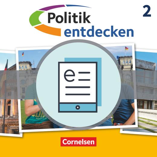 Politik entdecken - Schülerbuch als E-Book - Band 2