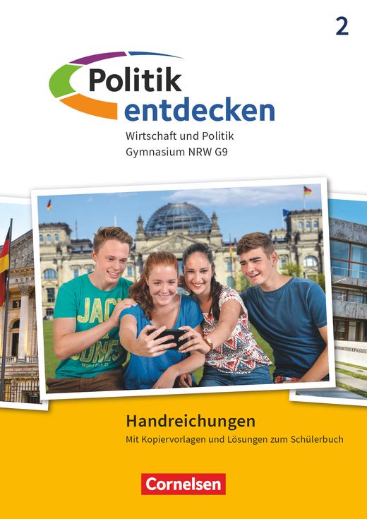 Politik entdecken - Handreichungen für den Unterricht - Band 2