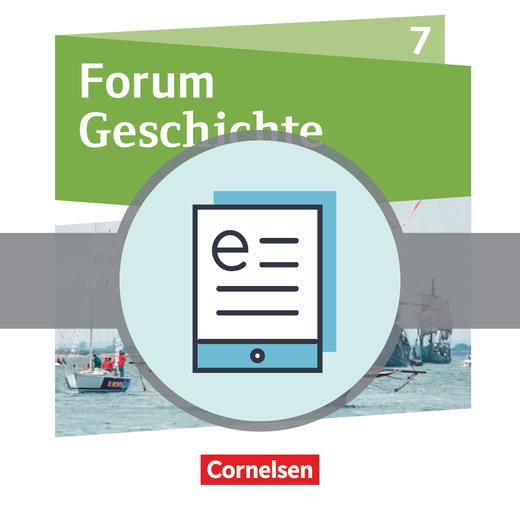 Forum Geschichte - Neue Ausgabe - Schülerbuch als E-Book - 7. Schuljahr