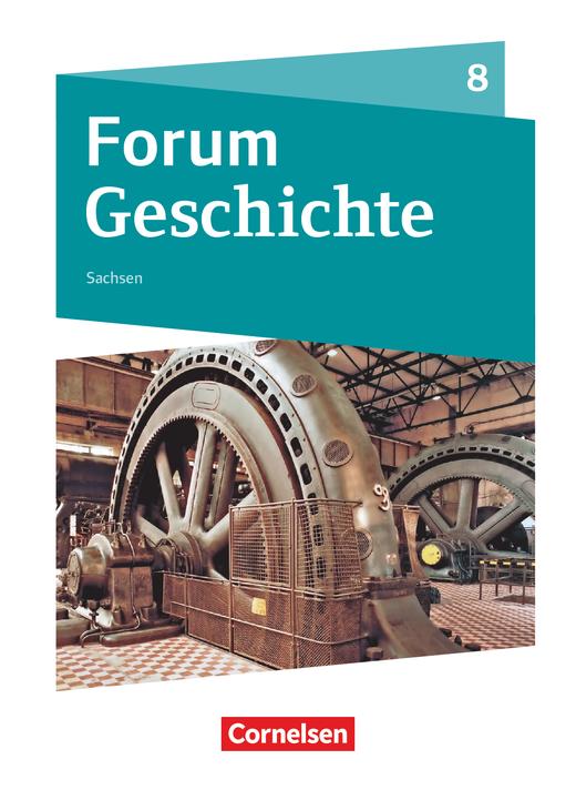 Forum Geschichte - Neue Ausgabe - Schülerbuch - 8. Schuljahr