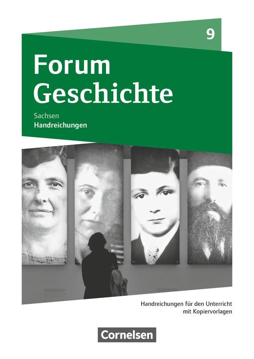 Forum Geschichte - Neue Ausgabe - Handreichungen für den Unterricht als Download - 9. Schuljahr