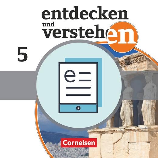 Entdecken und verstehen - Von den Anfängen der Geschichte bis zum antiken Griechenland - Schülerbuch als E-Book - 5. Schuljahr