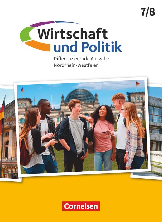 Wirtschaft und Politik - Schülerbuch - 7./8. Schuljahr