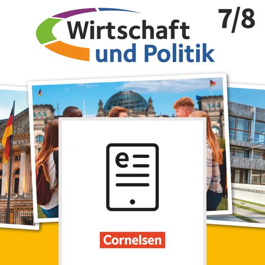 Wirtschaft und Politik - Schülerbuch als E-Book - 7./8. Schuljahr