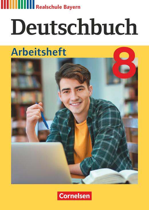 Deutschbuch - Arbeitsheft mit Lösungen - 8. Jahrgangsstufe