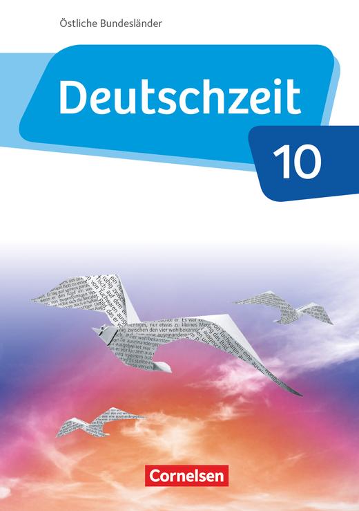 Deutschzeit - Schülerbuch - 10. Schuljahr
