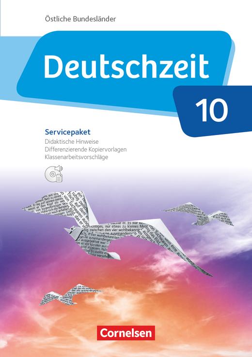 Deutschzeit - Servicepaket mit CD-ROM - 10. Schuljahr