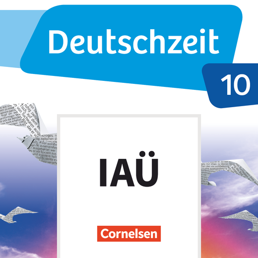 Deutschzeit - Interaktive Übungen als Ergänzung zum Arbeitsheft - 10. Schuljahr