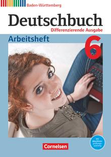 Deutschbuch - Arbeitsheft mit Lösungen - Band 6: 10. Schuljahr