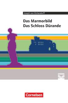 Cornelsen Literathek - Das Marmorbild, Das Schloss Dürande - Empfohlen für das 10.-13. Schuljahr - Textausgabe
