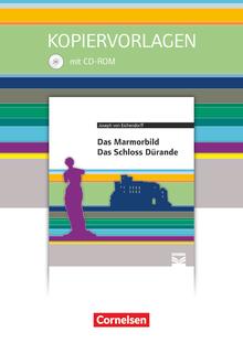 Cornelsen Literathek - Das Marmorbild, Das Schloss Dürande - Empfohlen für das 10.-13. Schuljahr - Kopiervorlagen mit Lösungen und CD-ROM