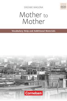 Cornelsen Senior English Library - Mother to Mother - Annotationen - Ab 11. Schuljahr