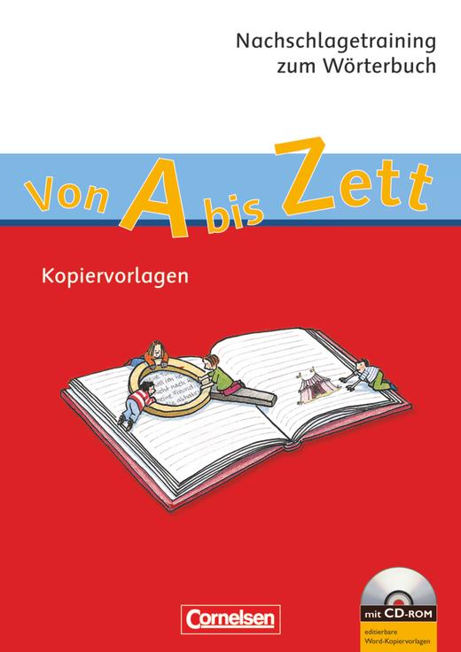Von A bis Zett - Nachschlagetraining zum Wörterbuch - Kopiervorlagen mit CD-ROM