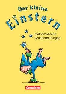 Einstern - Der kleine Einstern - Mathematische Grunderfahrungen - Arbeitsheft mit Kartonbeilagen - Vorübungen