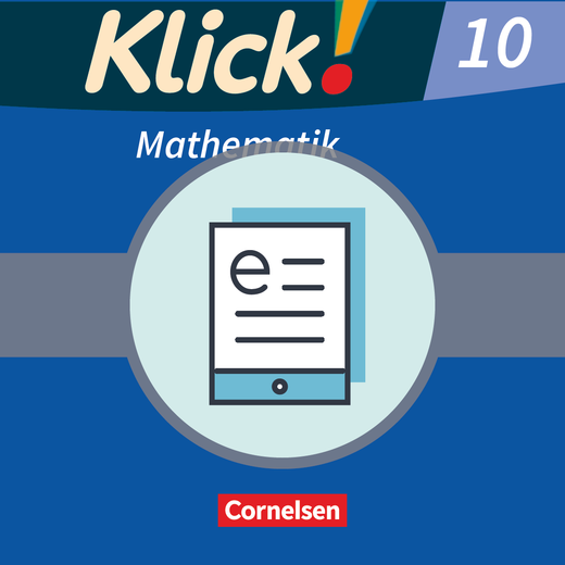 Klick! Mathematik - Mittel-/Oberstufe - Schülerbuch als E-Book - 10. Schuljahr