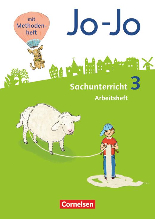 Jo-Jo Sachunterricht - Arbeitsheft - 3. Schuljahr
