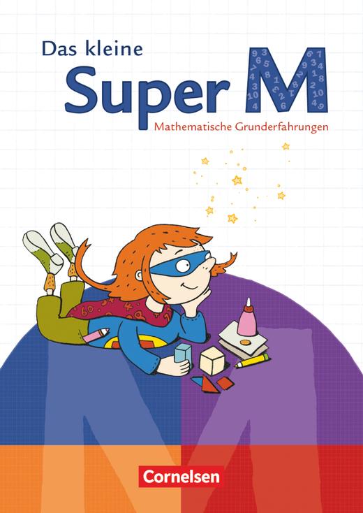 Super M - Das kleine Super M - Mathematische Grunderfahrungen - Arbeitsheft mit Kartonbeilagen - Vorübungen