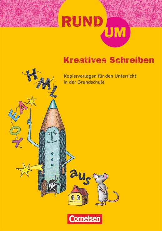 Rund um ... - Rund um Kreatives Schreiben - Kopiervorlagen - 2.-4. Schuljahr