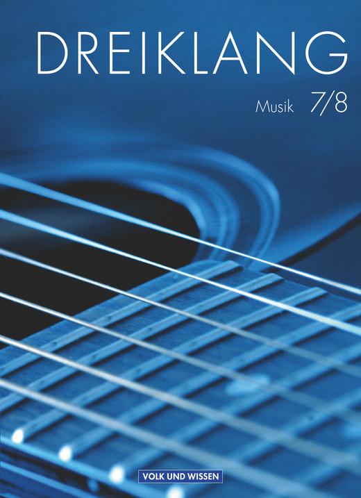 Dreiklang - Schülerbuch - 7./8. Schuljahr