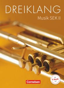 Dreiklang - Schülerbuch - 11.-13. Schuljahr