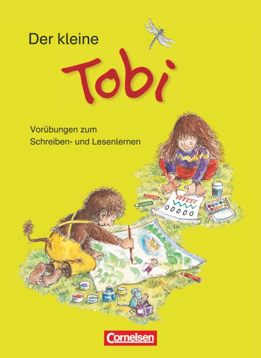 Tobi - Der kleine Tobi - Vorübungen zum Schreiben- und Lesenlernen