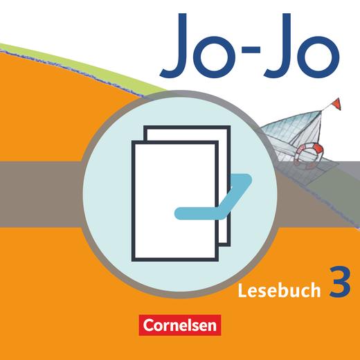 Jo-Jo Lesebuch - Handreichungen für den Unterricht, Kopiervorlagen und CD-ROM - 3. Schuljahr