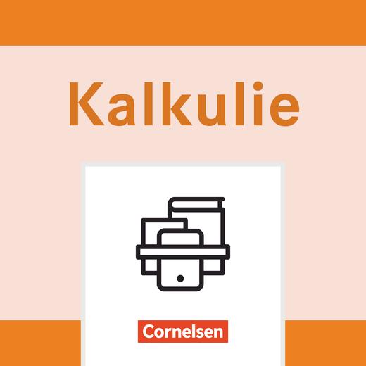 Kalkulie - Trainingsprogramm - Bausteine 1 bis 3 mit Kopiervorlagen im Stehsammler