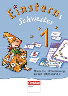 Einsterns Schwester - Spiele zur Differenzierung zu den Heften 3 und 4 - 1. Schuljahr