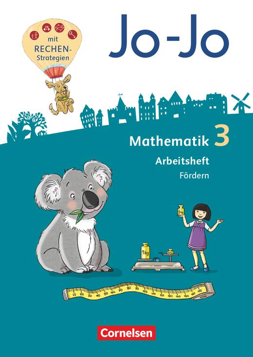 Jo-Jo Mathematik - Arbeitsheft Fördern - 3. Schuljahr