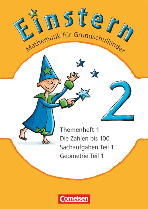 Einstern - Die Zahlen bis 100 - Geometrie Teil 1 - Sachaufgaben Teil 1 - Leihmaterial - Themenheft 1 - Band 2