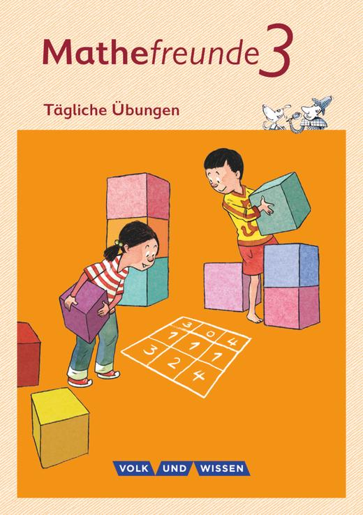 Mathefreunde - Tägliche Übungen - Arbeitsheft - 3. Schuljahr