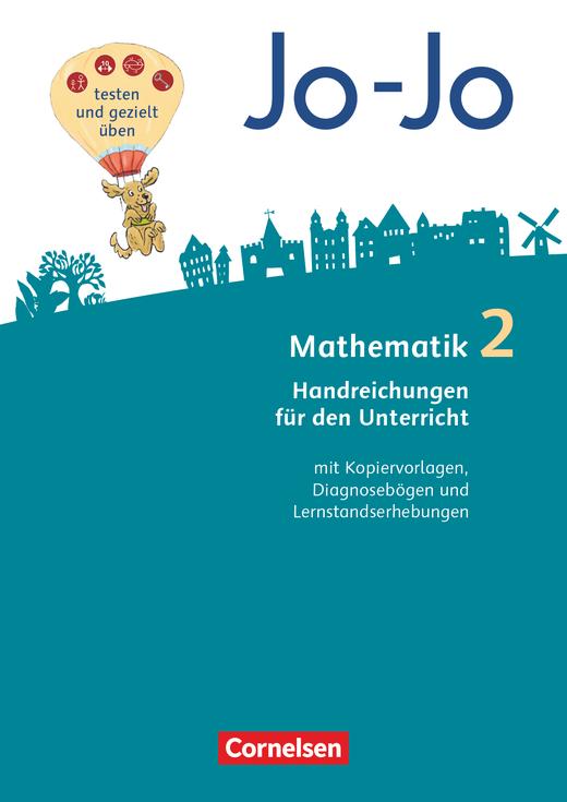 Jo-Jo Mathematik - Handreichungen für den Unterricht - 2. Schuljahr