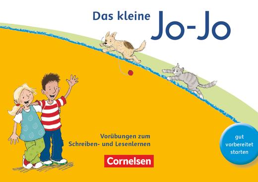 Jo-Jo Fibel - Das kleine Jo-Jo - Vorübungen zum Schreiben- und Lesenlernen