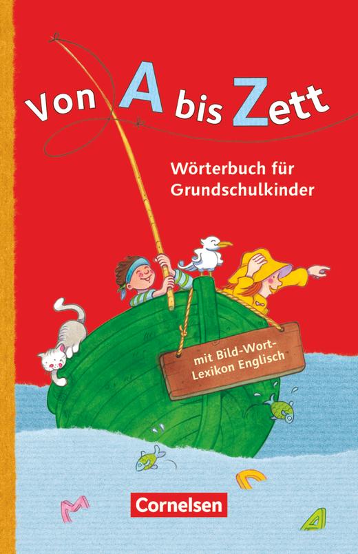 Von A bis Zett - Wörterbuch mit Bild-Wort-Lexikon Englisch