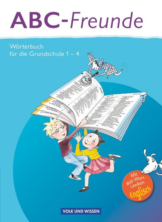 ABC-Freunde - Wörterbuch mit Bild-Wort-Lexikon Englisch