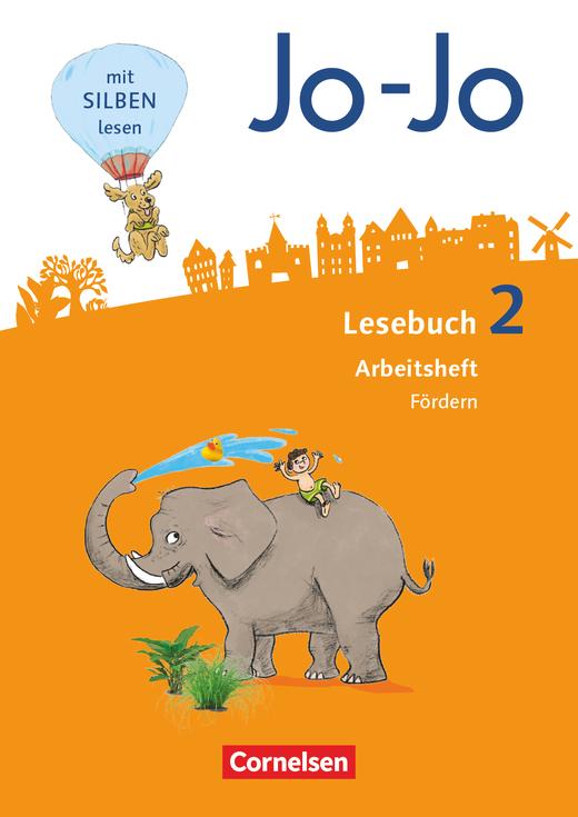 Jo-Jo Lesebuch - Arbeitsheft Fördern - 2. Schuljahr