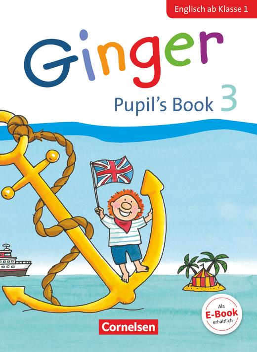 Ginger - Pupil's Book - 3. Schuljahr