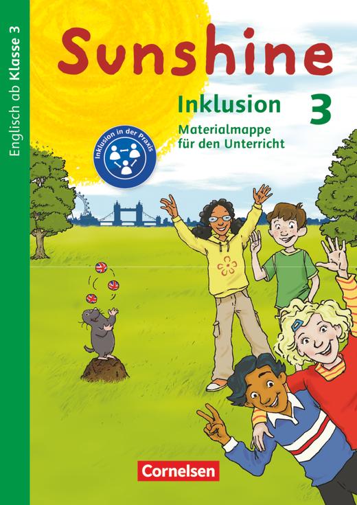 Sunshine - Inklusion - Materialmappe für den Unterricht - 3. Schuljahr