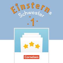 Einsterns Schwester - GrundschulTrainer-App - 1. Schuljahr