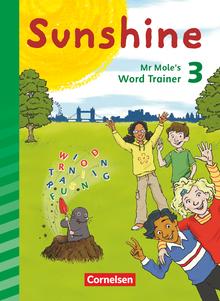 Sunshine - Mr Mole's Word Trainer - 3. Schuljahr