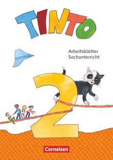 Tinto Sachunterricht - Arbeitsblätter - 2. Schuljahr