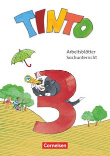 Tinto Sachunterricht - Arbeitsblätter - 3. Schuljahr